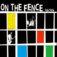 On The Fence【2020 RECORD STORE DAY 限定盤】(7インチシングルレコード)