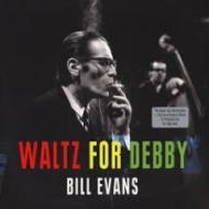 Waltz For Debby (180グラム重量盤レコード/Not Now)