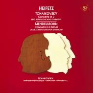チャイコフスキー:ヴァイオリン協奏曲、メンデルスゾーン:ヴァイオリン協奏曲 ヤッシャ・ハイフェッツ、ライナー&シカゴ交響楽団、ミュンシュ&ボストン交響楽団
