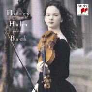 シャコンヌ〜無伴奏ヴァイオリンのためのパルティータ第2番、第3番、ソナタ第3番 ヒラリー・ハーン