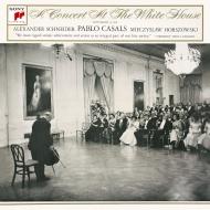 『鳥の歌〜ホワイトハウス・コンサート』 パブロ・カザルス