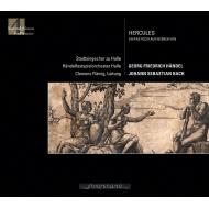 ヘンデル&バッハ:パスティッチョ『ヘラクレス』 クレメンス・フレーミヒ&ハレ・ヘンデル音楽祭管弦楽団、カスパー・クレーナー、他(2CD)