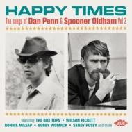 Happy Times-the Songs Of Dan Penn & Spooner Oldham Vol 2