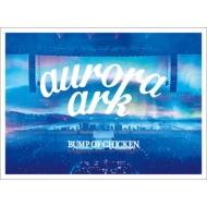 《予約追加生産分》 BUMP OF CHICKEN TOUR 2019 aurora ark TOKYO DOME【初回限定盤】(3DVD+LIVE CD+グッズ+ブックレット)