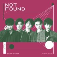 NOT FOUND 【初回限定盤A】