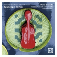 『タルティーニとチェロ〜チェロ・ピッコロによる協奏曲とソナタ』 マリオ・ブルネロ(4弦チェロ・ピッコロ)、ドーニ&アカデミア・デッラヌンチアータ(日本語解説付)