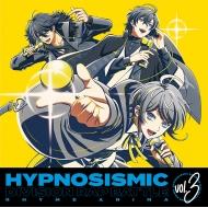 ヒプノシスマイク -Division Rap Battle-Rhyme Anima 3【完全生産限定版】