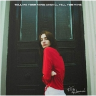 Tell Me Your Mind And I' ll Tell You Mine (Cream White Vinyl)
