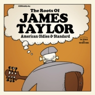 Roots Of James Taylor〜American Oldies & Standard (2CD)