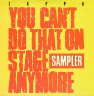 You Can' t Do That On Stage Anymore (Sampler)