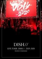 LIVE TOUR -DISH//-2019〜2020 PACIFICO YOKOHAMA【初回生産限定盤】
