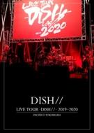 LIVE TOUR -DISH//-2019〜2020 PACIFICO YOKOHAMA【初回生産限定盤】(Blu-ray)