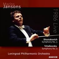 Shostakovich Symphony No.5, Tchaikovsky Symphony No.4 : Mariss Jansons / Leningrad Philharmonic (1986 Tokyo)(2CD)