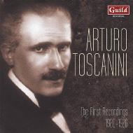 アルトゥーロ・トスカニーニ/ザ・ファースト・レコーディングス 1920〜1926