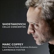チェロ協奏曲第1番、第2番 マルク・コッペイ、ローレンス・フォスター&ポーランド国立放送交響楽団