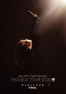 ayumi hamasaki TROUBLE TOUR 2020 A〜サイゴノトラブル〜FINAL(Blu-ray)