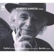 バッハ:無伴奏ヴァイオリンのためのパルティータ第2番、バルトーク:無伴奏ヴァイオリン・ソナタ、タルティーニ:小ソナタ ロベルト・サヴィツキ