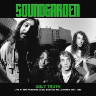 Ugly Truth: Live At The Paradise Club, Boston, Ma.January 21st, 1990