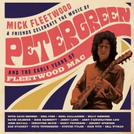 Celebrate The Music Of Peter Green And The Early Years: Of Fleetwood Mac (Super Deluxe Edition Box Set)(4枚組アナログ+2枚組CD+Blu-ray)