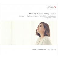 『エチュードの新しい展望〜リゲティ、ルトスワフスキ、リスト』 ジャッキー・ジェキョン・ユー(ピアノ)