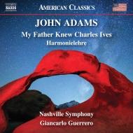 ハルモニーレーレ、父はチャールズ・アイヴズを知っていた ジャンカルロ・ゲレーロ&ナッシュヴィル交響楽団