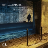 交響曲第45番『告別』、第35番、第15番、ベレニーチェの告別の場面 ジョヴァンニ・アントニーニ&イル・ジャルディーノ・アルモニコ、サンドリーヌ・ピオー