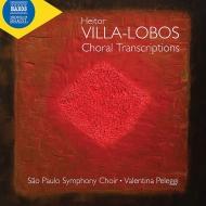合唱編曲集〜バッハ、ベートーヴェン、シューベルト、シューマン、他 ヴァレンティナ・ペレッジ&サンパウロ交響合唱団