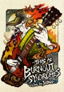 THIS IS BURNOUT SYNDROMES-Live in JAPAN-【完全生産限定盤】(+Tシャツ)