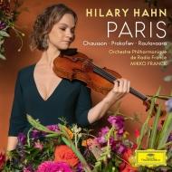 パリ〜プロコフィエフ:ヴァイオリン協奏曲第1番、ショーソン:詩曲、ラウタヴァーラ:2つのセレナード ヒラリー・ハーン、M.フランク&フランス放送フィル(MQA/UHQCD)