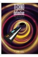 Techno Definitive 増補改造版