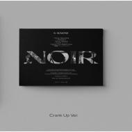 2nd Mini Album: NOIR (Crank Up Ver.)