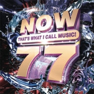 Now Vol.77: That's What I Call Music