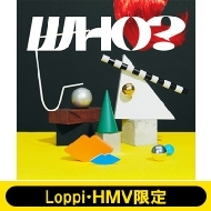 《Loppi・HMV限定 マフラータオル付きセット》 WHO? 【初回生産限定盤】(+DVD)