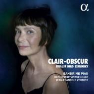 『光と影〜R.シュトラウス:4つの最後の歌、ベルク:7つの初期の歌、他』 サンドリーヌ・ピオー、ジャン=フランソワ・ヴェルディエ&フランシュ=コンテ管弦楽団