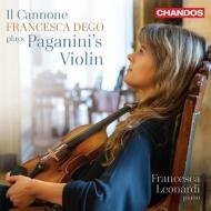 イル・カノーネ〜パガニーニのヴァイオリンを弾く フランチェスカ・デゴ、フランチェスカ・レオナルディ