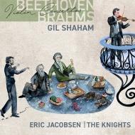Beethoven Violin Concerto, Brahms Violin Concerto : Gil Shaham(Vn)Eric Jacobsen / The Knights