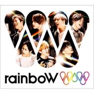rainboW【初回盤B】