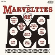 Smash Hits Of 62 +The Marvelettes Recorded Live On Stage