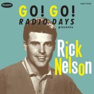 Go! Go! Radio Days Presents Rick Nelson