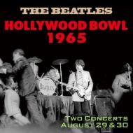 Hollywood Bowl 1965 <リイシューエディション>【初回盤限定ステッカー封入特典】
