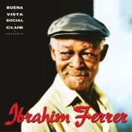 Ibrahim Ferrer (Buena Vista Social Club Presents)(2枚組/180グラム重量盤レコード)