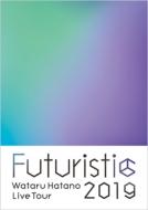 《キャンペーン特典付き》Wataru Hatano LIVE Tour 2019 -Futuristic-Live BD