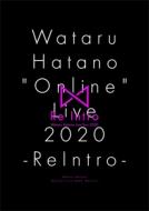 """《キャンペーン特典付き》Wataru Hatano """"Online"""" Live 2020 -ReIntro-Live DVD"""
