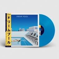 Dream Pool (ブルーヴァイナル仕様/180グラム重量盤レコード)