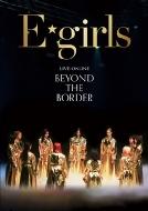 LIVE×ONLINE BEYOND THE BORDER(Blu-ray)