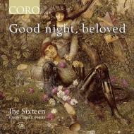 『おやすみなさい、最愛の人よ〜安らぎと休息のための合唱コレクション』 ハリー・クリストファーズ&ザ・シックスティーン