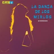 La Danza De Los Mirlos (アナログレコード)