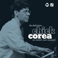 Definitive Chick Corea On Stretch And Concord (2枚組SHM-CD)