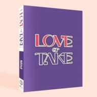 11th Mini Album: LOVE or TAKE (Mild Ver.)
