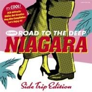 ナイアガラの奥の細道 〜寄り道編〜Road To The Deep Niagara -Side Trip Edition-(3CD)<紙ジャケット>